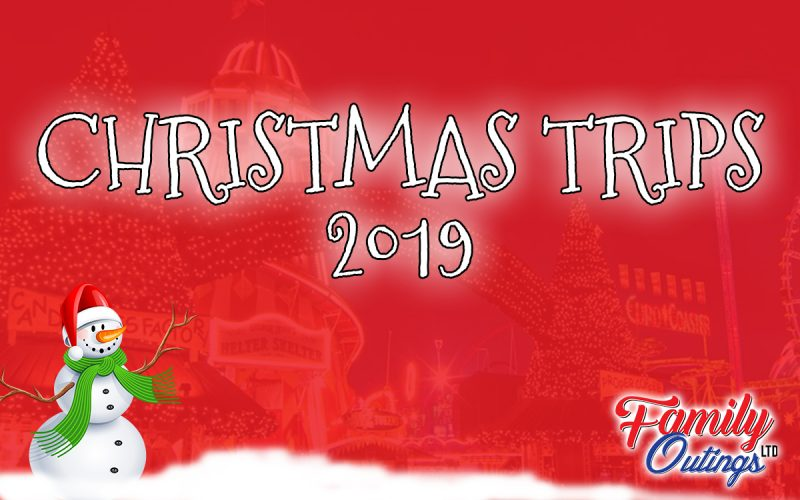 Christmas Trips 2019 Family Outings Blog   Christmas 2019 | My Family Outings